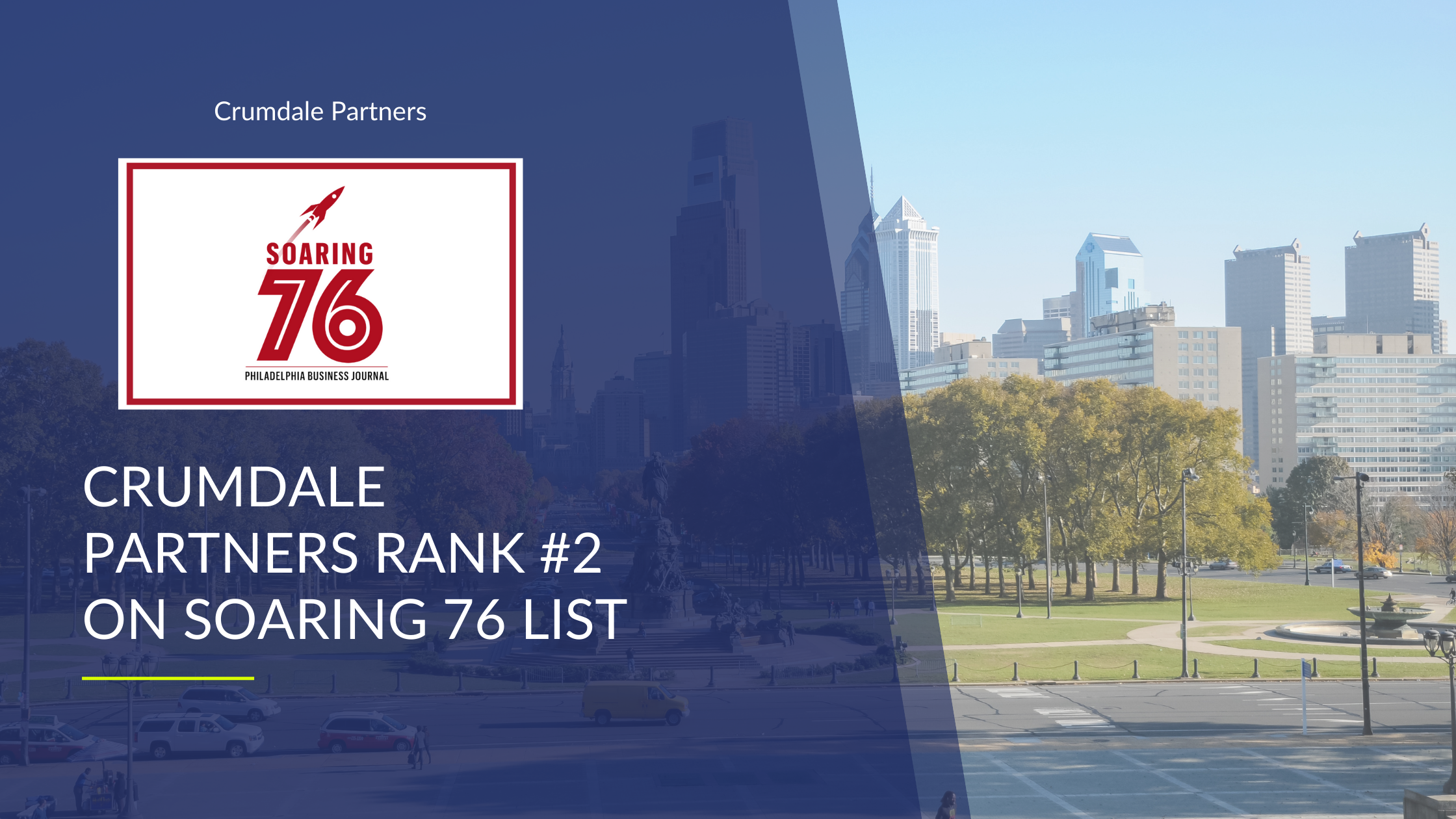 """Crumdale Partners Makes the """"Soaring 76"""" list Ranking #2"""