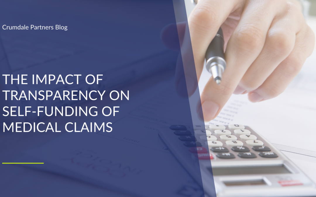 The Impact of Transparency on Self-Funding of Medical Claims